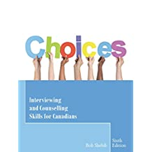 Choices: Interviewing and Counselling Skills for Canadians,