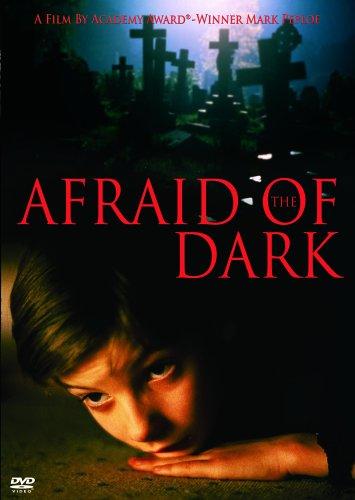 Afraid of the Dark -