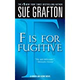 """""""F"""" is for Fugitive: A Kinsey Millhone Mystery"""