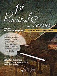 - Curnow Music First Recital Series (Piano Accompaniment for Alto Saxophone) Curnow Play-Along Book Series