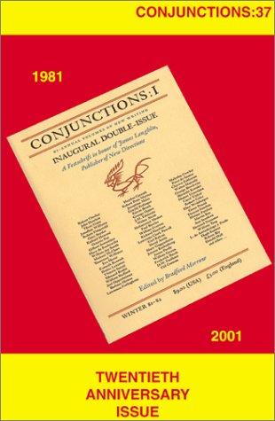 Conjunctions: 37, Twentieth Anniversary Issue