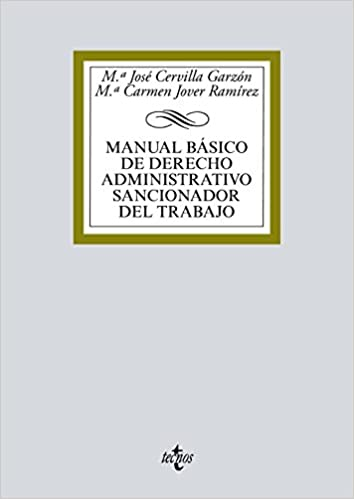 Manual básico de Derecho administrativo sancionador del trabajo Derecho - Biblioteca Universitaria De Editorial Tecnos: Amazon.es: Mª José Cervilla Garzón, ...