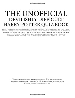 The Unofficial Devilishly Difficult Harry Potter Quiz Book: From