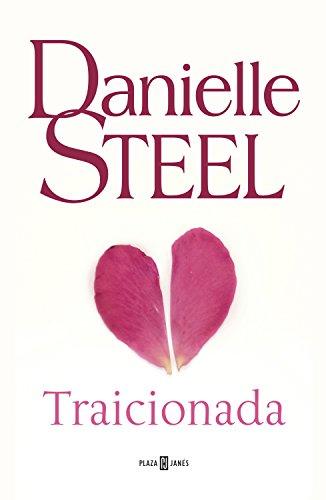 Traicionada de Danielle Steel
