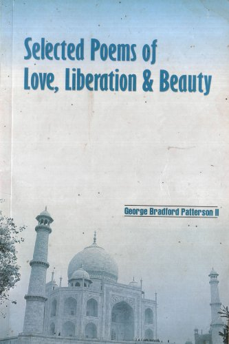 Selected Poems of Love, Liberation & Beauty