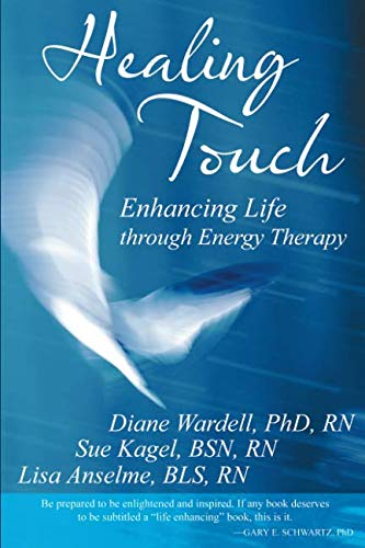 - Healing Touch: Enhancing Life through Energy Therapy