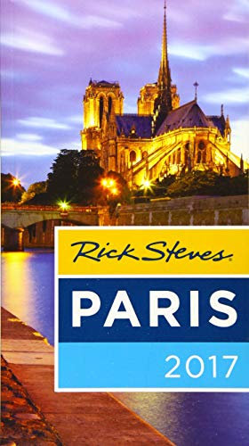 Rick Steves Paris 2017 (Best Time To See Fall Leaves In New England)