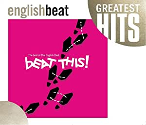 Beat This: The Best of English Beat