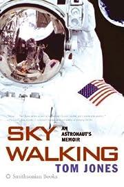[(Sky Walking: An Astronaut's Memoir )]…