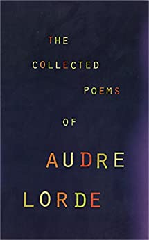 The Collected Poems of Audre Lorde by [Lorde, Audre]