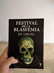 Festival de la blasfemia (Spanish Edition) (Spanish) Paperback – May
