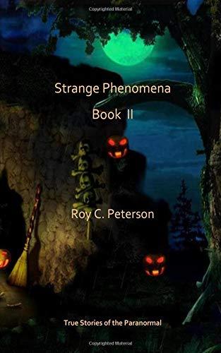 Strange Phenomena Book II