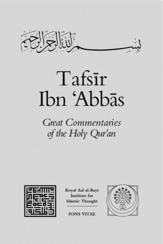 Tafsir Ibn 'Abbas (Passionate Commentaries of the Holy Qur'an) (v. 2)