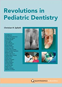 Revolutions in Pediatric Dentistry