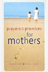 Prayers & Promises for Mothers Paperback