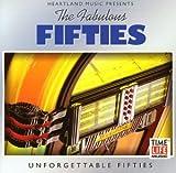 Fabulous Fifties: Unforgettable Fifties