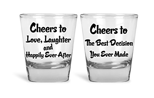 Cheers To Love, Laughter And Happily Ever After, Cheers To The Best Decision You Ever Made Funny Couples Shot Glasses | Great for Bride, Groom, Bachelor and Bachelorette Party by Mad Ink Fashions