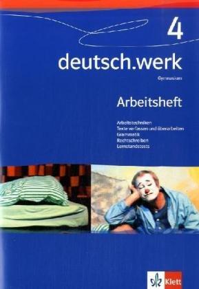 deutsch.werk. Arbeitsbuch für Gymnasien / Arbeitsheft 8. Klasse