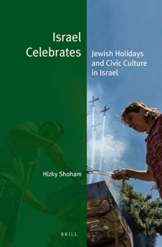 Image of Israel Celebrates: Jewish Holidays and Civic Culture in Israel (Jewish Identities in a Changing World)