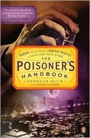 The Poisoner's Handbook: Murder and the Birth of Forensic Medicine in Jazz Age New York [Audiobook][CD][Unabridged] (Audio CD) PDF