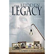 The Hidden Legacy: A Novel