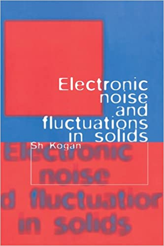 Book Electronic Noise and Fluctuations in Solids
