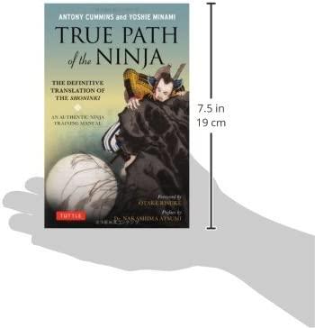 True Path of the Ninja: Translation of the Shoninki, a 17th ...