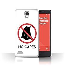 STUFF4 Phone Case / Cover for Xiaomi Redmi Note 4G / No Capes Quote Design / Cartoon Super Hero Art Collection