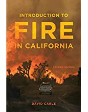 Introduction to Fire in California: Second Edition