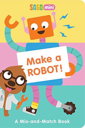 Make a Robot! A Mix-and-Match Book (Sago Mini) [Mini, Sago] (Tapa Blanda)