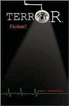 terrO.R. - A Medical Liability Thriller (Fiction ?). by [Neuschatz, Joseph J.]
