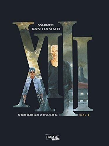 XIII Gesamtausgabe 1 Gebundenes Buch – 28. Oktober 2015 Jean Van Hamme Vance Carlsen 3551728437