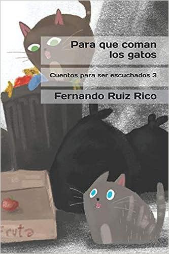 Para que coman los gatos Cuento infantil bilingüe español-inglés ...