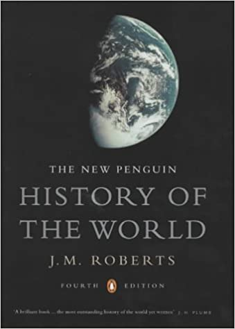 The New Penguin History Of The World By Jm Roberts