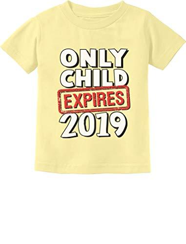 Tstars - Funny Only Child Expires 2019 - Elder Sibling Toddler Kids T-Shirt 5/6 Banana