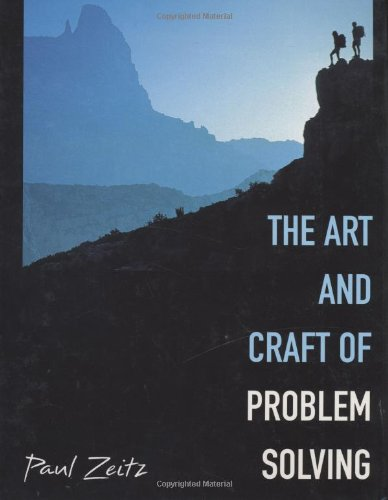 The Art and Craft of Problem Solving (Art And Craft Of Problem Solving Solutions)