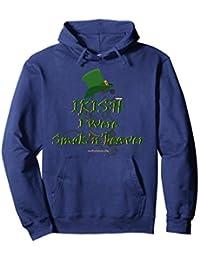 Irish I Were Smok'n'beaver Hoodie