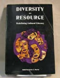 Diversity As Resource : Redefining Cultural Literacy, , 0939791420