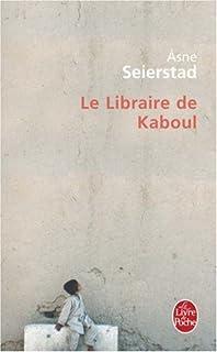 Le libraire de Kaboul, Seierstad, Asne