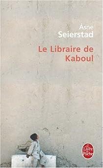 Le Libraire de Kaboul par Seierstad