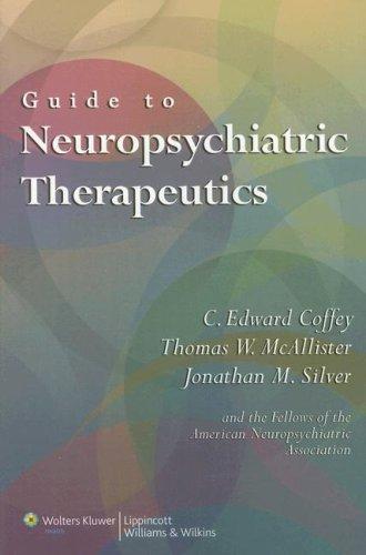 Guide to Neuropsychiatric Therapeutics
