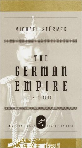 The German Empire, 1870-1918 (Modern Library Chronicles)