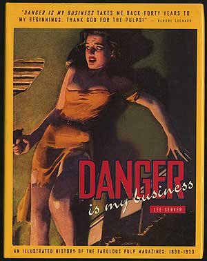 Danger Is My Business by Chronicle Books