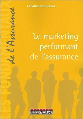 En ligne téléchargement Marketing performant de l'assurance pdf, epub ebook
