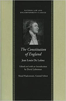 Book The Constitution of England: Or, An Account of the English Government (Natural Law and Enlightenment Classics) (Natural Law and Enlightenment Classics )