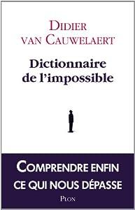 """Afficher """"Dictionnaire de l'impossible"""""""