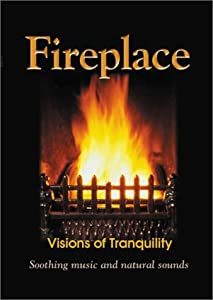 Fireplace - Visions Of Tranquility Soothing Music And Natural Sounds from DVD International