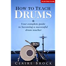 How To Teach Drums
