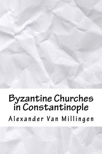 Byzantine Churches in Constantinople pdf epub