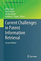 Current Challenges in Patent Information Retrieval, 2nd Edition Front Cover